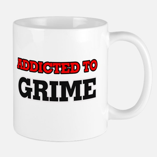 Addicted to Grime Mugs