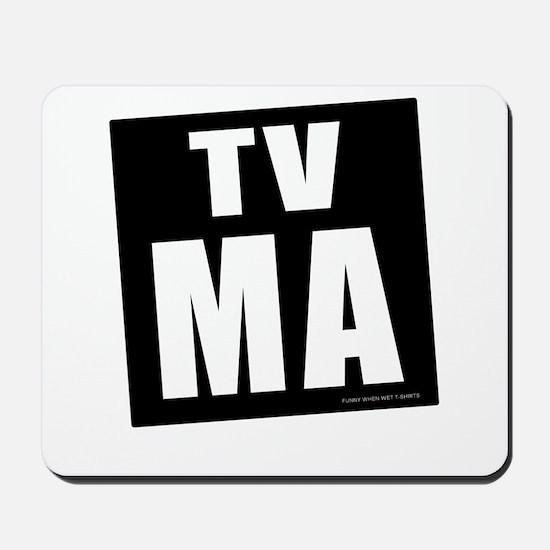 Mature Audiences (TV:MA) Mousepad