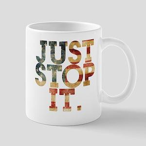 Just Stop It Movement Main Design Mugs