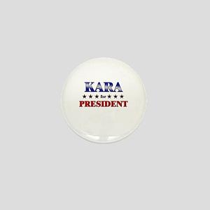 KARA for president Mini Button