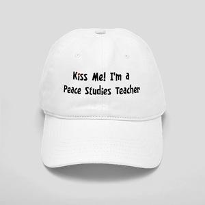 Kiss Me: Peace Studies Teache Cap