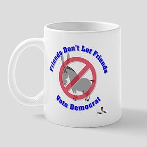 Friends Don't Let Friends Mug