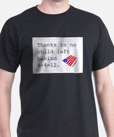 no child left behind T-Shirt