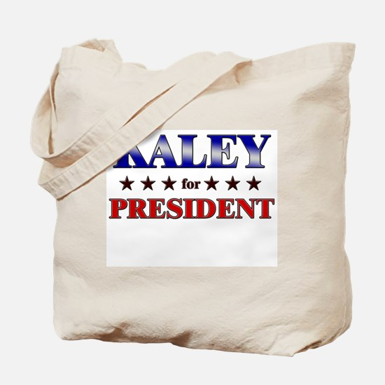 KALEY for president Tote Bag