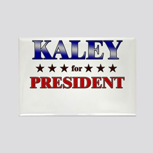 KALEY for president Rectangle Magnet