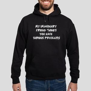 My imaginary Friend Humor Hoodie (dark)