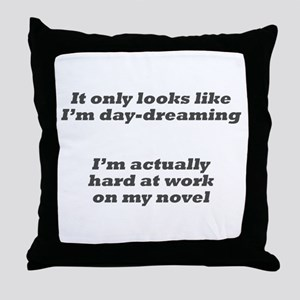 Not daydreaming Throw Pillow