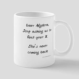 Dear Algebra Mug Mugs