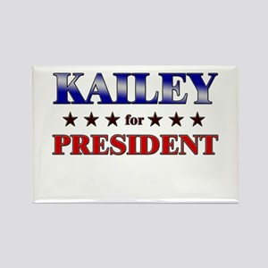 KAILEY for president Rectangle Magnet