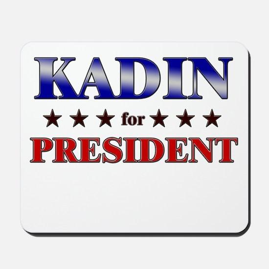 KADIN for president Mousepad