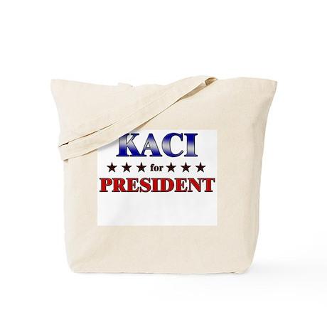 KACI for president Tote Bag
