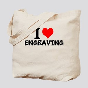 I Love Engraving Tote Bag