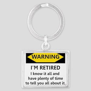 Warning, I'm Retired Keychains
