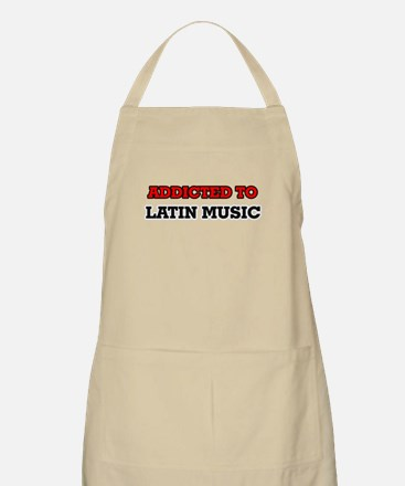 Addicted to Latin Music Apron