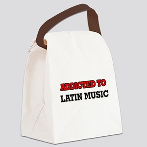 Addicted to Latin Music Canvas Lunch Bag