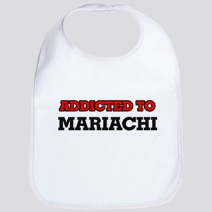 Addicted to Mariachi Bib