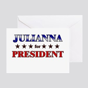 JULIANNA for president Greeting Card