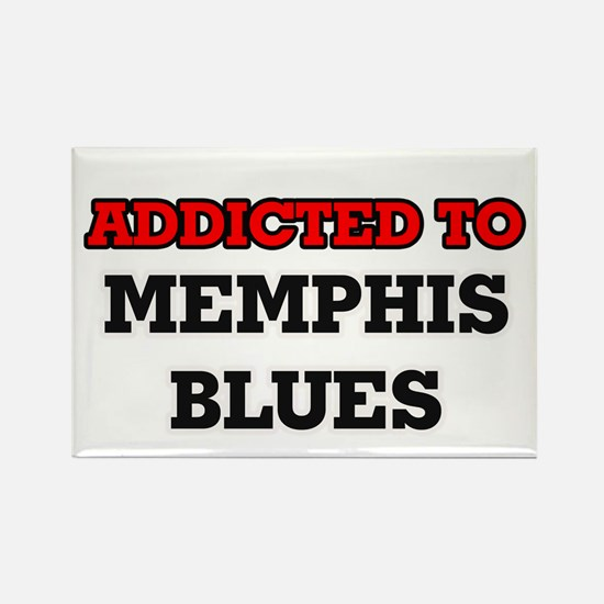 Addicted to Memphis Blues Magnets