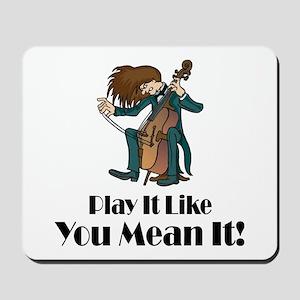 Play The Cello Mousepad