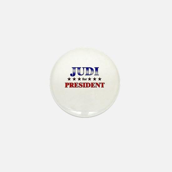 JUDI for president Mini Button