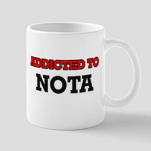Addicted to Nota Mugs