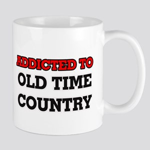 Addicted to Old Time Country Mugs