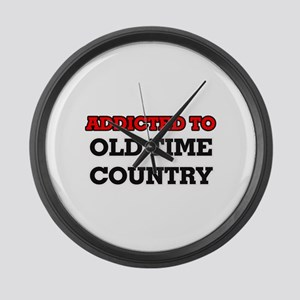 Addicted to Old Time Country Large Wall Clock