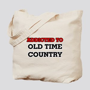 Addicted to Old Time Country Tote Bag