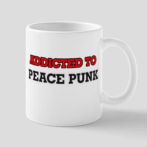 Addicted to Peace Punk Mugs