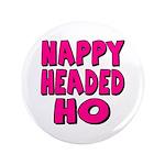 Nappy Headed Ho Pink Design 3.5