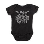 lift as much as you socialize Baby Bodysuit