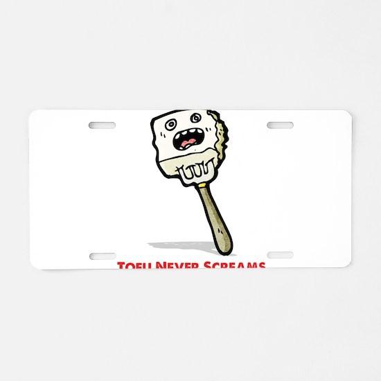 Tofu Never Screams Aluminum License Plate