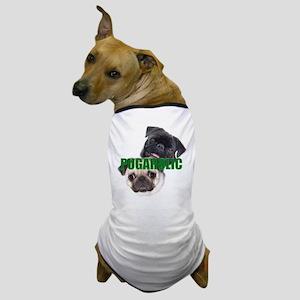 Pugaholics - Large Dog T-Shirt