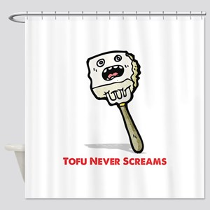 Tofu Never Screams Shower Curtain