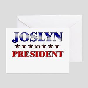 JOSLYN for president Greeting Card