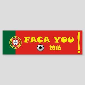 Faca you Euro 2016 Bumper Sticker