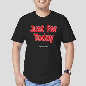 Just for Today dark T-Shirt