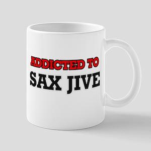 Addicted to Sax Jive Mugs