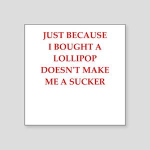 sucker Sticker