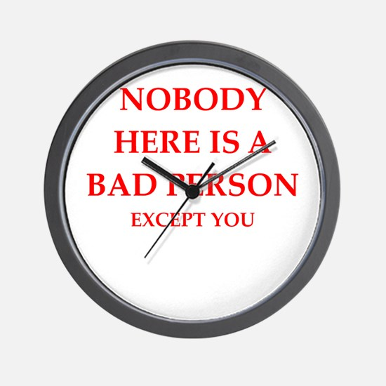 bad person Wall Clock