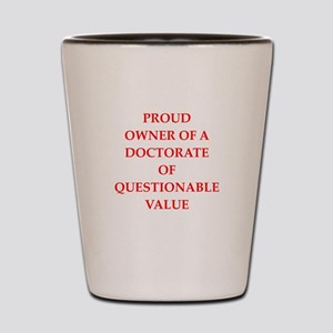 doctorate Shot Glass