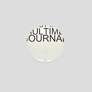 Trust Me, I'm A Multimedia Journalist Mini But