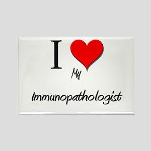 I Love My Immunopathologist Rectangle Magnet