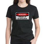 Beware freak at 12 Women's Dark T-Shirt