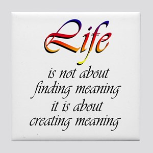 Meaning of Life Tile Coaster