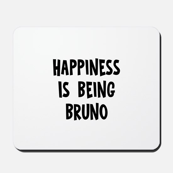 Happiness is being Bruno Mousepad