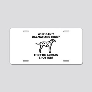 Why Can't Dalmatians Hide Aluminum License Plate