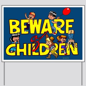 Beware of Children Yard Sign