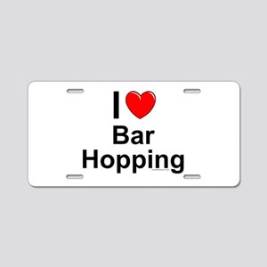 Bar Hopping Aluminum License Plate
