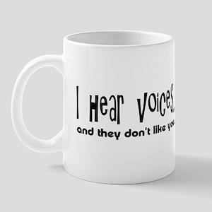 I Hear Voices Mug